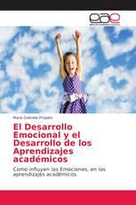 El Desarrollo Emocional y el Desarrollo de los Aprendizajes académicos