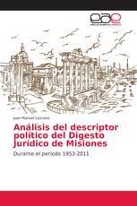 Análisis del descriptor político del Digesto Jurídico de Misiones
