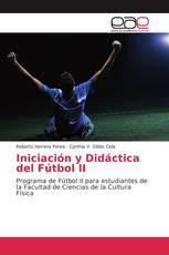 Iniciación y Didáctica del Fútbol II