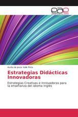 Estrategias Didácticas Innovadoras