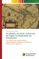 Do BRASIL aos EUA: A Barreira do Inglês na Mobilidade de Estudantes