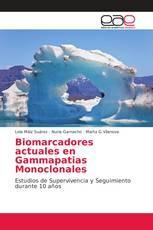 Biomarcadores actuales en Gammapatias Monoclonales