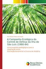 A Campanha Ecológica do Comitê de Defesa da Ilha de São Luís (1980-84)