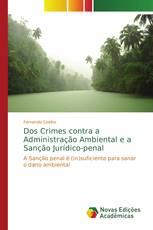 Dos Crimes contra a Administração Ambiental e a Sanção Jurídico-penal
