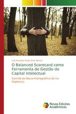 O Balanced Scorecard como Ferramenta de Gestão do Capital Intelectual