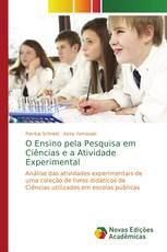 O Ensino pela Pesquisa em Ciências e a Atividade Experimental
