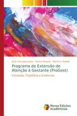 Programa de Extensão de Atenção à Gestante (ProGest)
