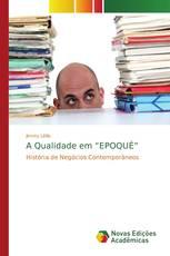 """A Qualidade em """"EPOQUÉ"""""""