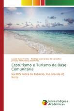 Ecoturismo e Turismo de Base Comunitária