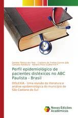 Perfil epidemiológico de pacientes disléxicos no ABC Paulista - Brasil