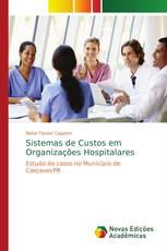 Sistemas de Custos em Organizações Hospitalares