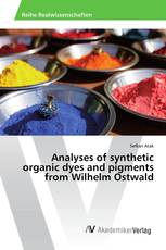 Analyses of synthetic organic dyes and pigments from Wilhelm Ostwald