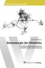 Dramaturgie der Webdoku