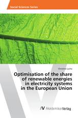 Optimisation of the share of renewable energies in electricity systems in the European Union