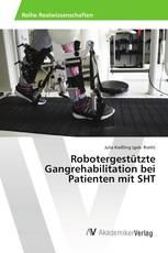 Robotergestützte Gangrehabilitation bei Patienten mit SHT