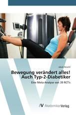 Bewegung verändert alles! Auch Typ-2-Diabetiker