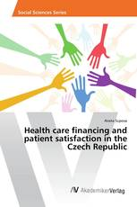 Health care financing and patient satisfaction in the Czech Republic