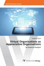 Virtual Organisations as Appreciative Organisations