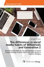 The differences in social media habits of Millennials and Generation Z