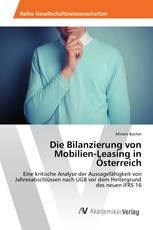Die Bilanzierung von Mobilien-Leasing in Österreich