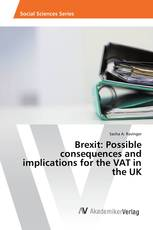 Brexit: Possible consequences and implications for the VAT in the UK