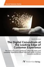 The Digital Conundrum at the Leading Edge of Customer Experience