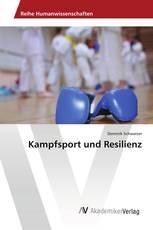 Kampfsport und Resilienz
