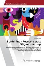 Borderline - Recovery statt Stigmatisierung