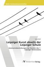 Leipziger Kunst abseits der Leipziger Schule