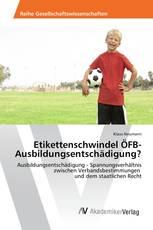 Etikettenschwindel ÖFB-Ausbildungsentschädigung?