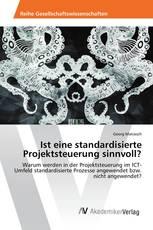 Ist eine standardisierte Projektsteuerung sinnvoll?