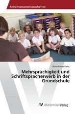 Mehrsprachigkeit und Schriftspracherwerb in der Grundschule
