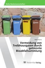 Vermeidung von Treibhausgasen durch getrennte Bioabfallsammlung