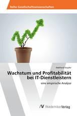 Wachstum und Profitabilität bei IT-Dienstleistern
