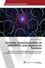 Virtuelle Gemeinschaften in MMORPGs und depressive Tendenz