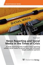 News Reporting and Social Media in the Times of Crisis