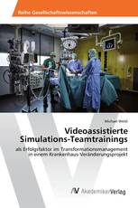 Videoassistierte Simulations-Teamtrainings