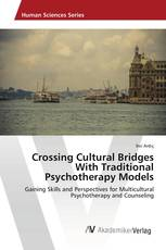 Crossing Cultural Bridges With Traditional Psychotherapy Models