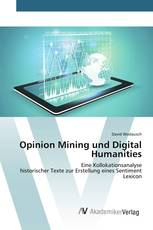 Opinion Mining und Digital Humanities