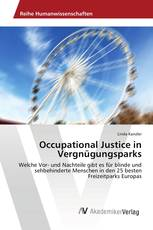 Occupational Justice in Vergnügungsparks