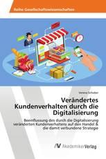 Verändertes Kundenverhalten durch die Digitalisierung