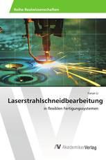 Laserstrahlschneidbearbeitung