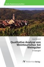 Qualitative Analyse von Weintourismus bei Weingüter