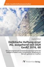 Deliktische Haftung einer AG, ausgehend von OGH GesRZ 2016, 68