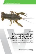 """Erfolgskontrolle des Artenschutzprojekts """"Edelkrebse im Gurgltal"""""""