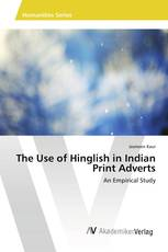 The Use of Hinglish in Indian Print Adverts