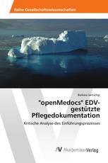 """openMedocs"" EDV- gestützte Pflegedokumentation"