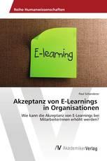 Akzeptanz von E-Learnings in Organisationen
