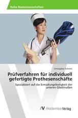 Prüfverfahren für individuell gefertigte Prothesenschäfte