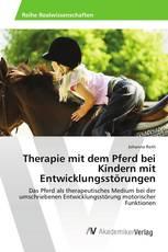 Therapie mit dem Pferd bei Kindern mit Entwicklungsstörungen